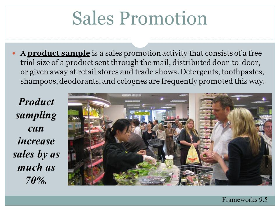 Product sampling can increase sales by as much as 70%.