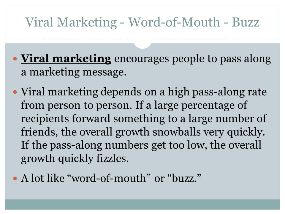 Viral Marketing - Word-of-Mouth - Buzz