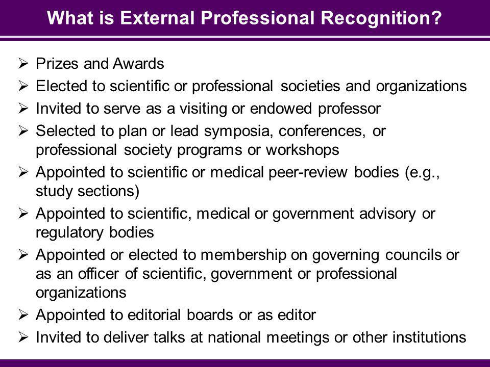 What is External Professional Recognition