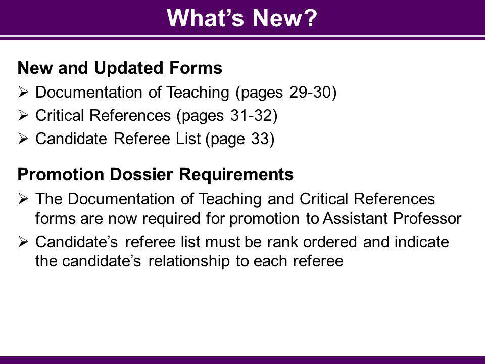 What's New New and Updated Forms Promotion Dossier Requirements