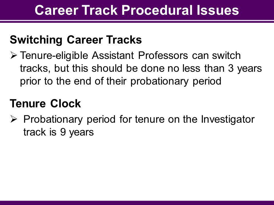 Career Track Procedural Issues