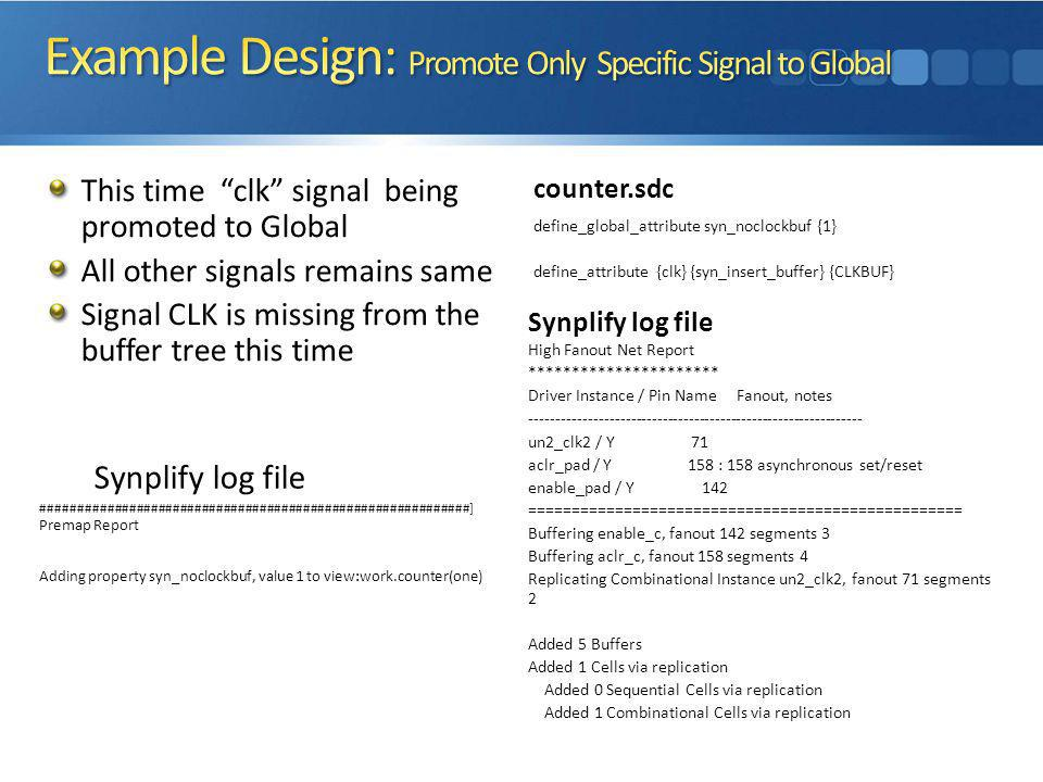 Example Design: Promote Only Specific Signal to Global