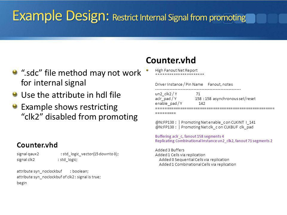Example Design: Restrict Internal Signal from promoting