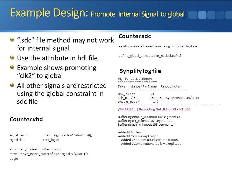 Example Design: Promote Internal Signal to global