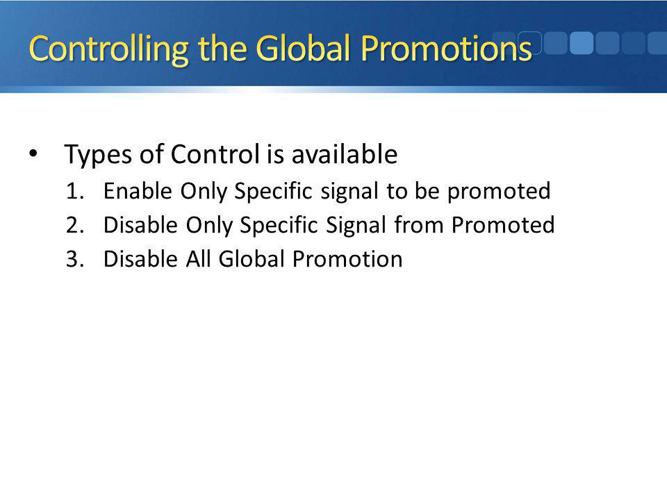 Controlling the Global Promotions