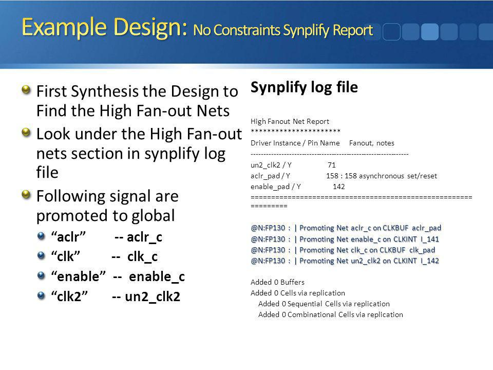 Example Design: No Constraints Synplify Report