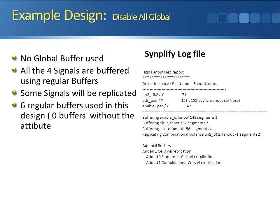 Example Design: Disable All Global