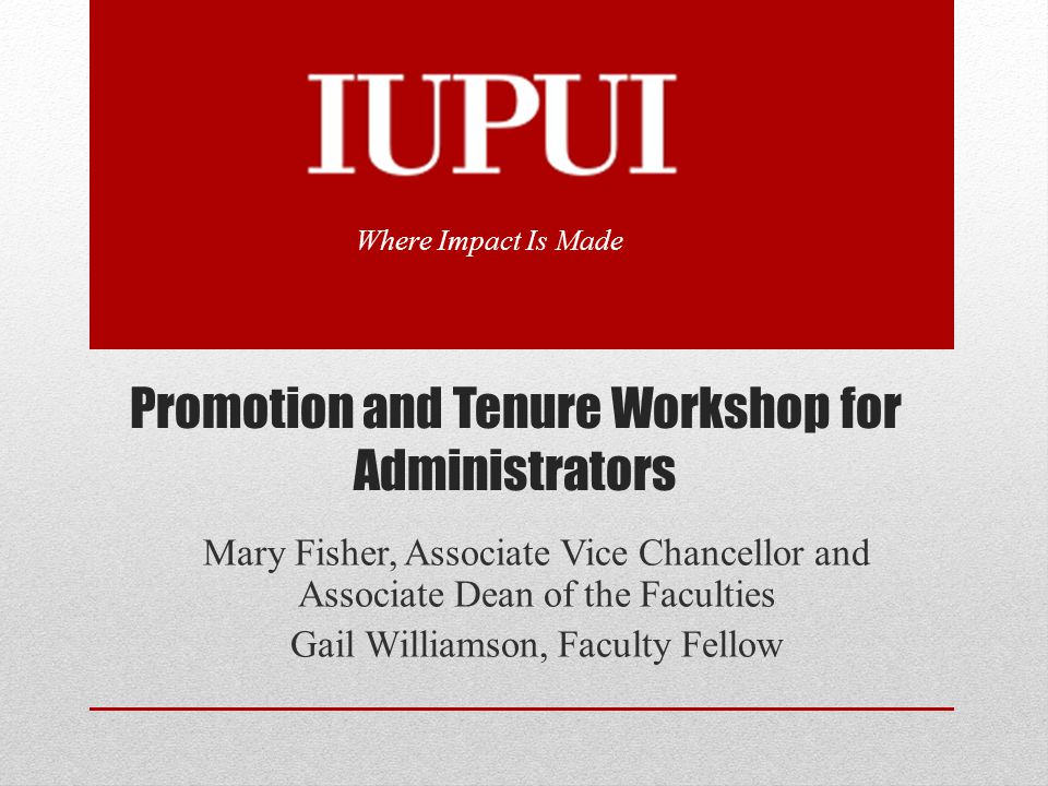 Promotion and Tenure Workshop for Administrators