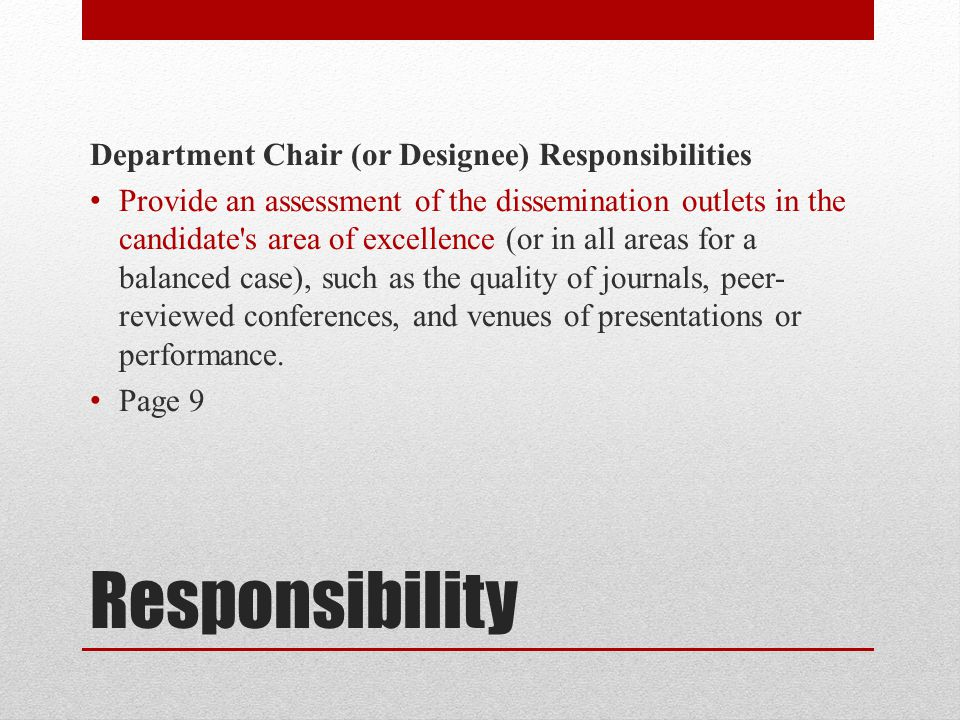 Responsibility Department Chair (or Designee) Responsibilities