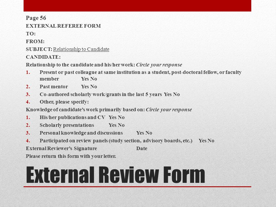 External Review Form Page 56 EXTERNAL REFEREE FORM TO: FROM: