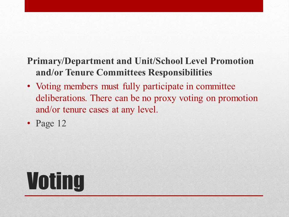 Primary/Department and Unit/School Level Promotion and/or Tenure Committees Responsibilities