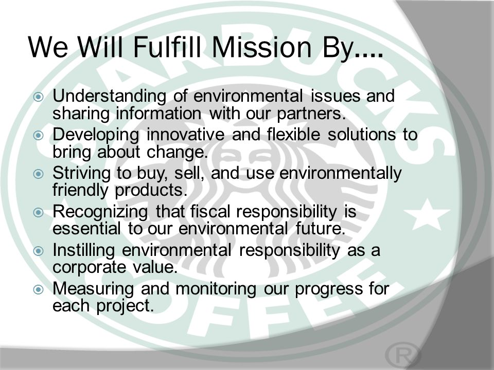 We Will Fulfill Mission By….