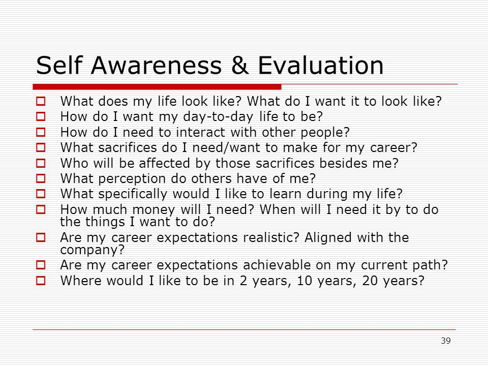 Self Awareness & Evaluation
