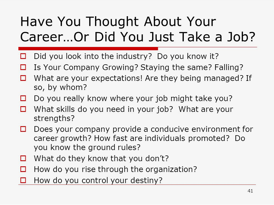 Have You Thought About Your Career…Or Did You Just Take a Job