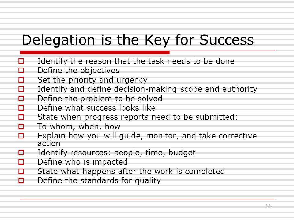 Delegation is the Key for Success