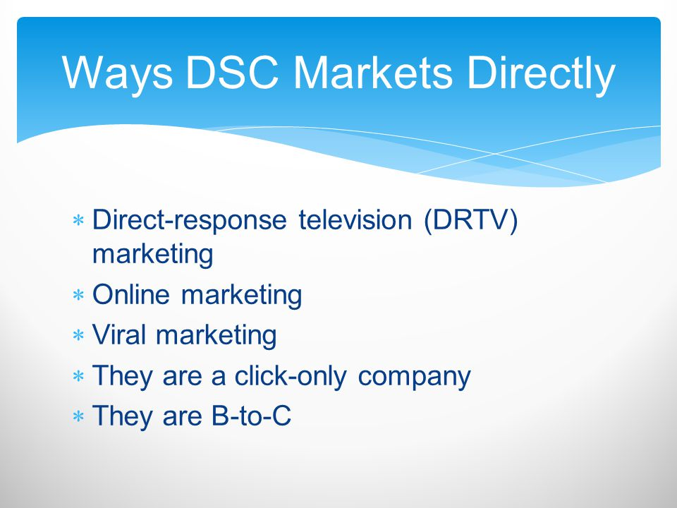 Ways DSC Markets Directly
