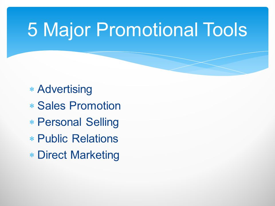 5 Major Promotional Tools