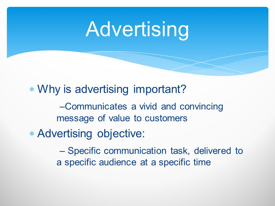 Advertising Why is advertising important