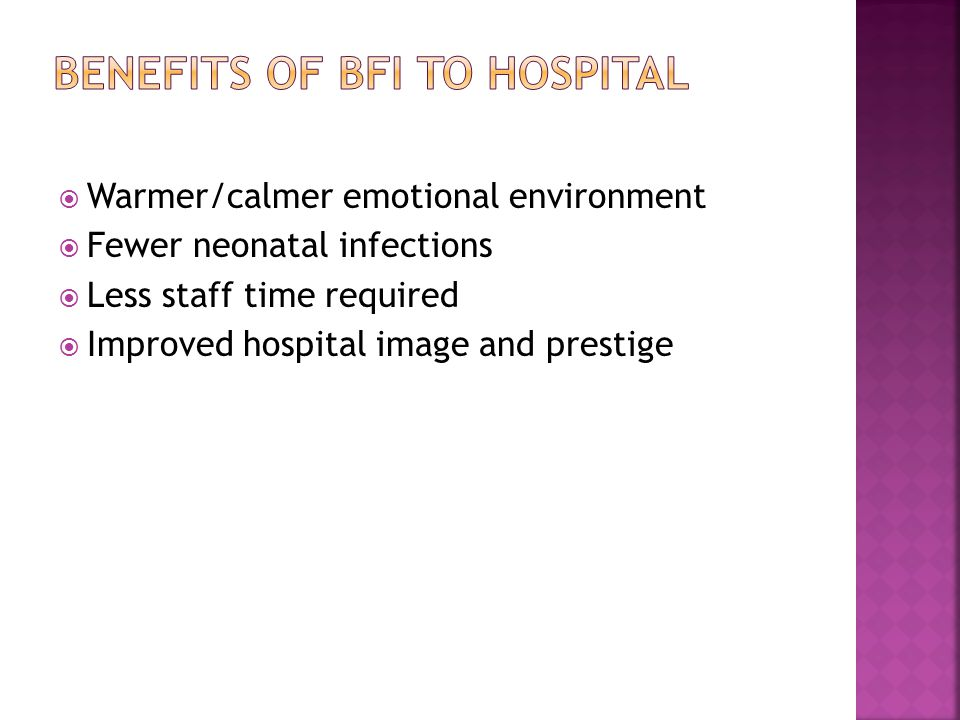 BENEFITS of BFI to Hospital
