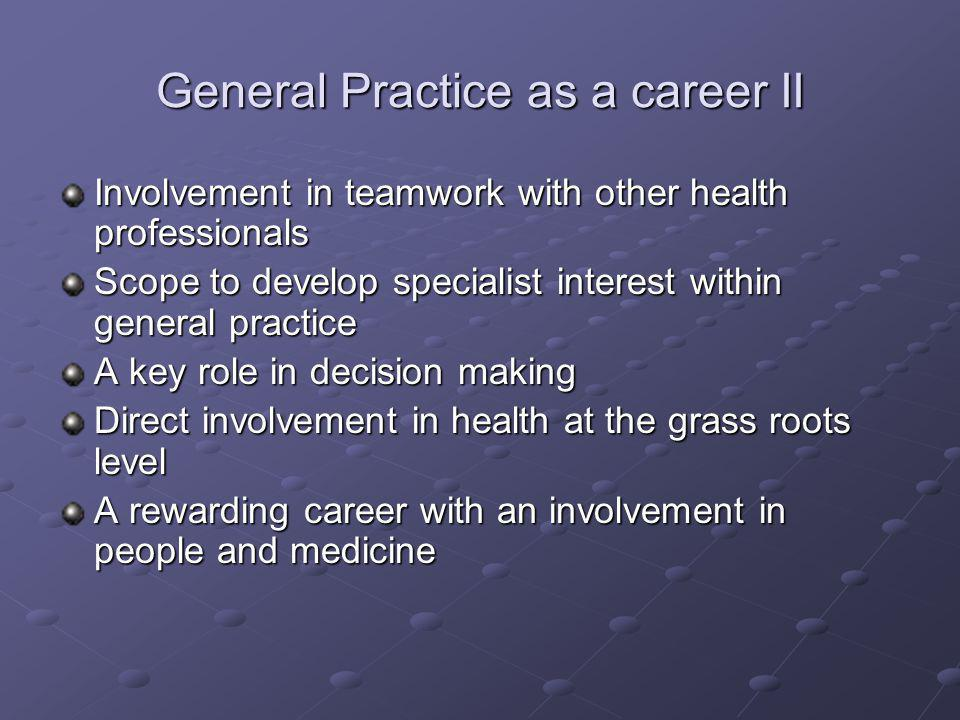 General Practice as a career II