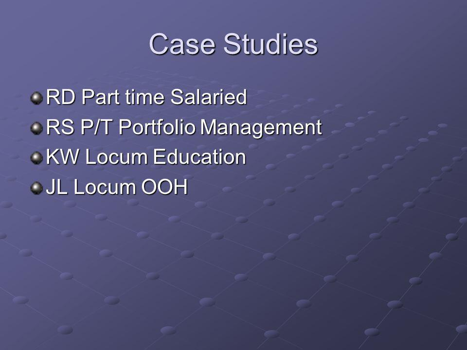 Case Studies RD Part time Salaried RS P/T Portfolio Management