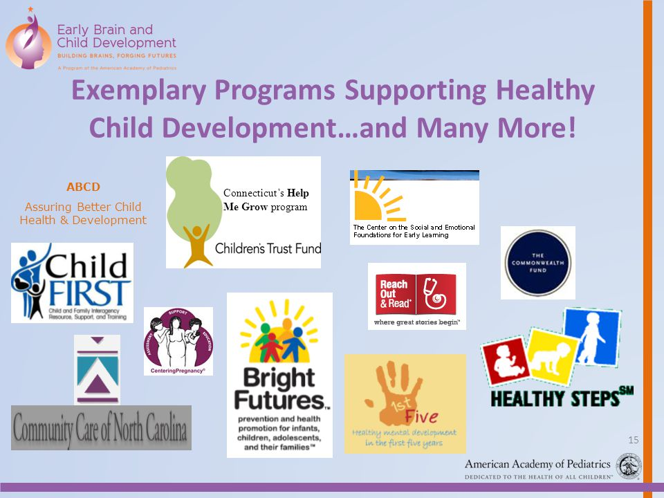 Exemplary Programs Supporting Healthy Child Development…and Many More!