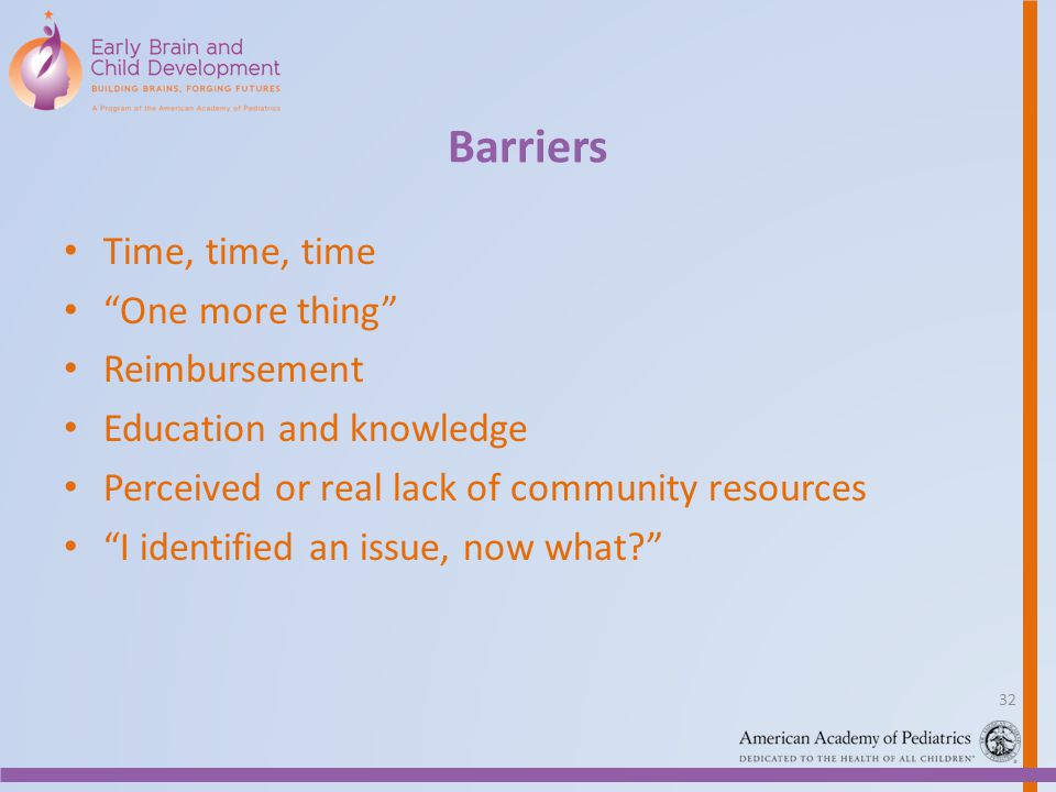 Barriers Time, time, time One more thing Reimbursement