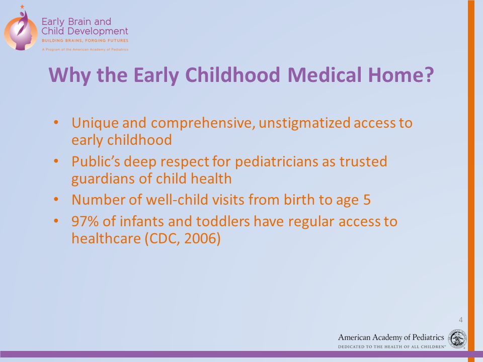Why the Early Childhood Medical Home