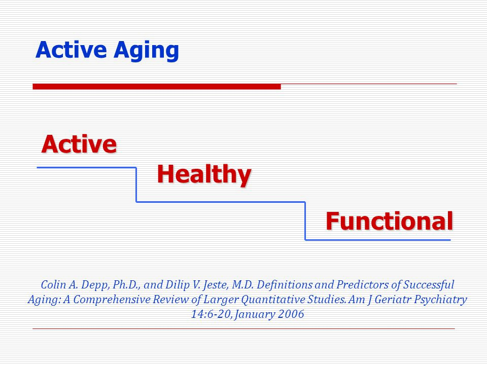 Active Healthy Functional Active Aging