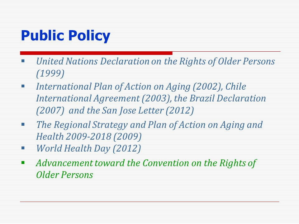 Public Policy United Nations Declaration on the Rights of Older Persons (1999)