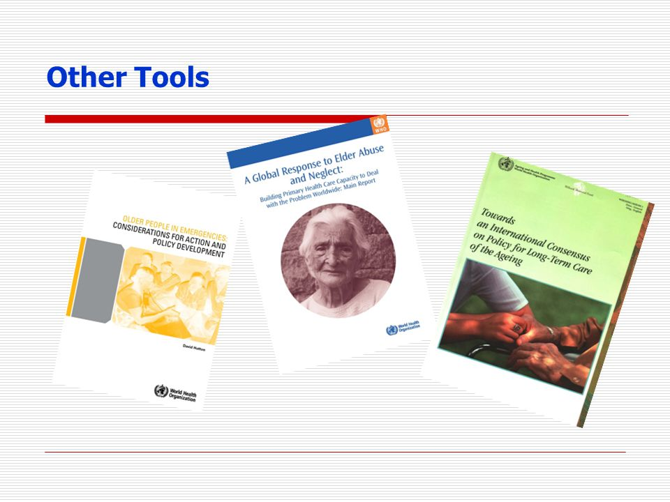 Other Tools Other tools from international organizations: