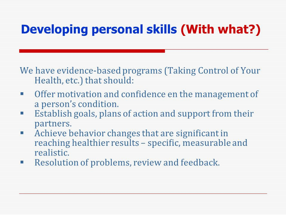 Developing personal skills (With what )