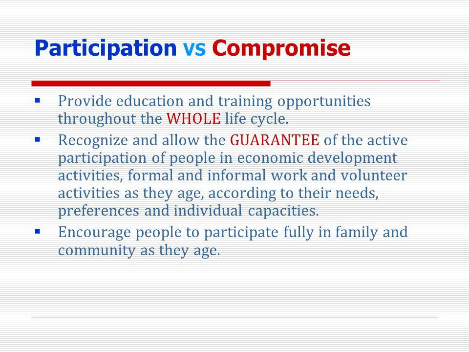 Participation VS Compromise