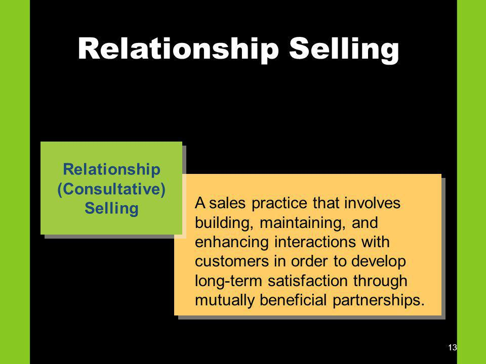 Relationship (Consultative) Selling