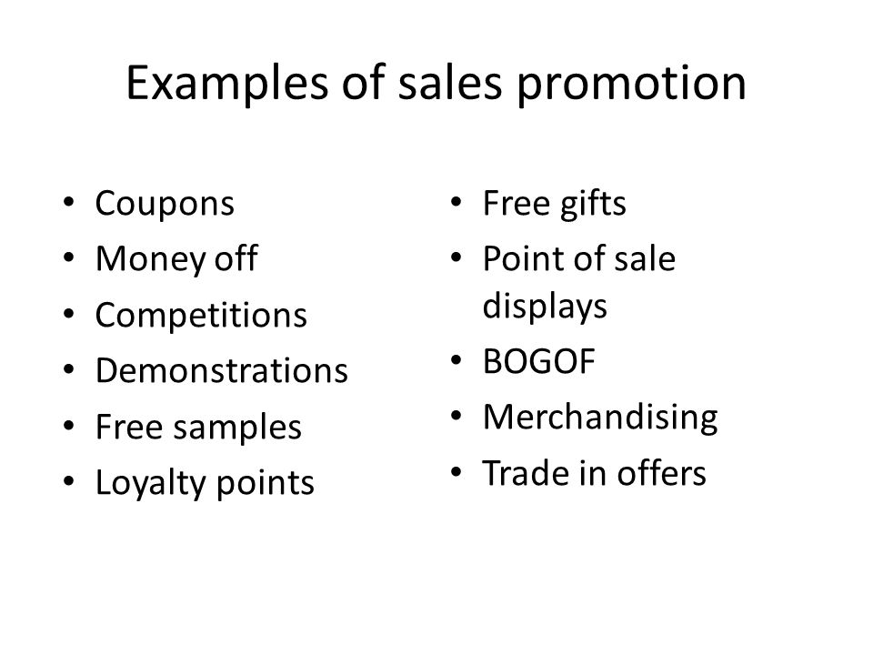 Examples of sales promotion