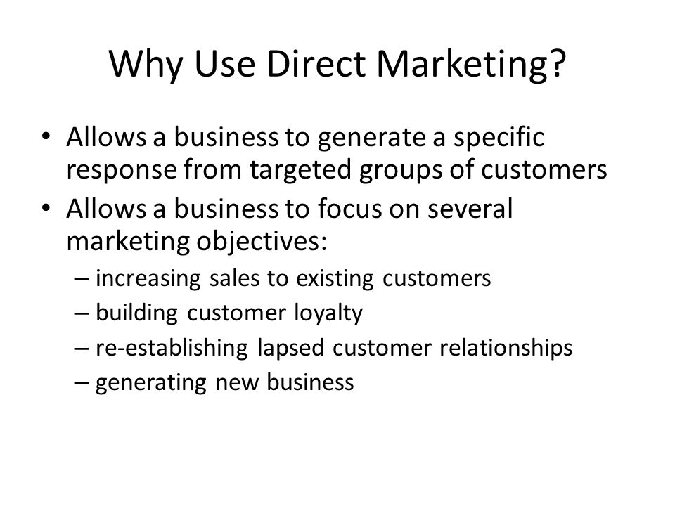 Why Use Direct Marketing