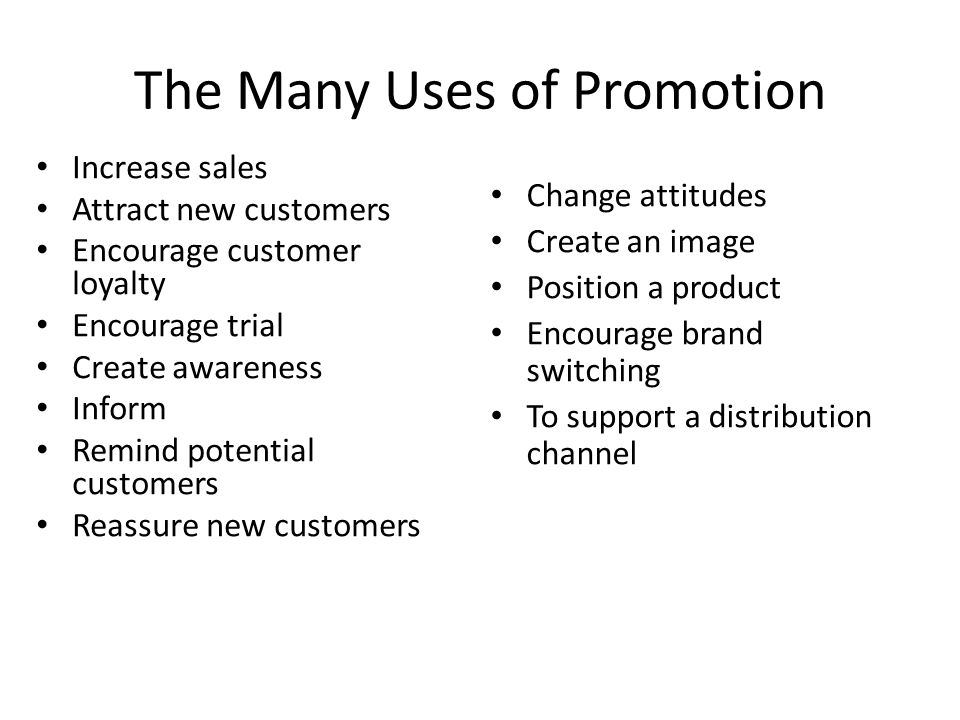 The Many Uses of Promotion