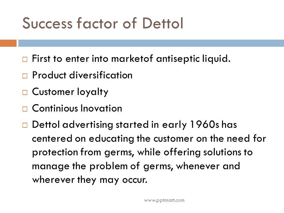 Success factor of Dettol