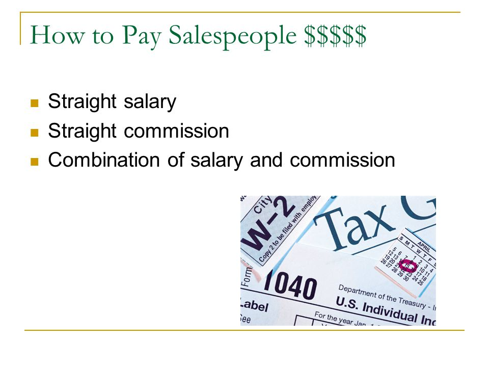 How to Pay Salespeople $$$$$