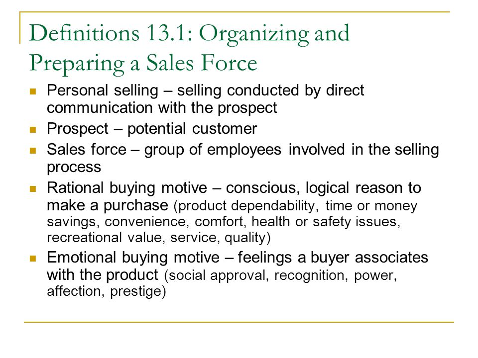 Definitions 13.1: Organizing and Preparing a Sales Force