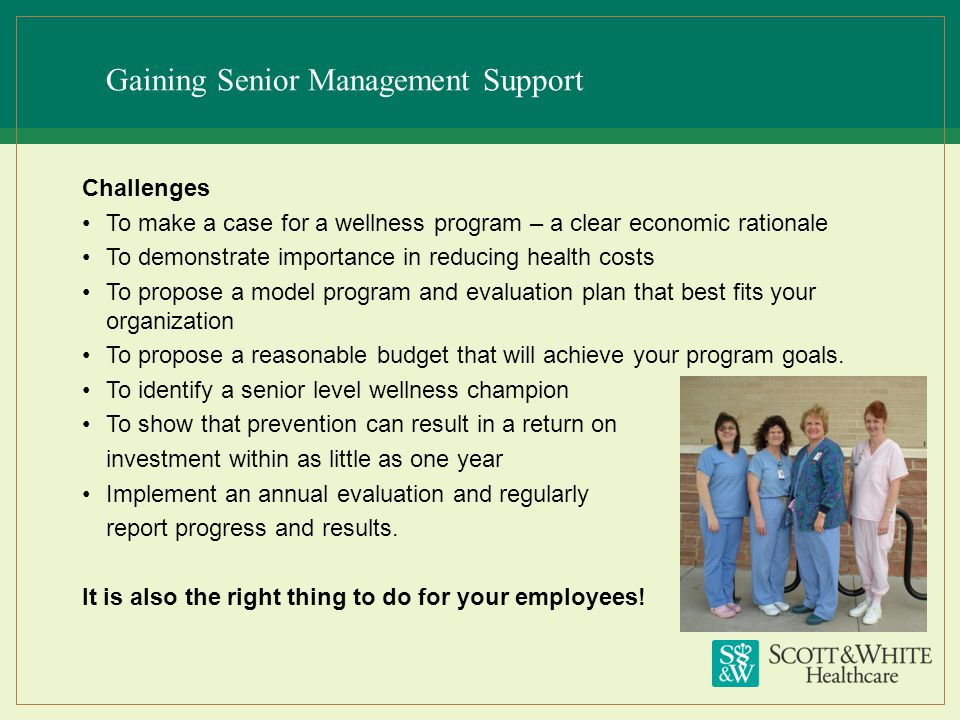 Gaining Senior Management Support