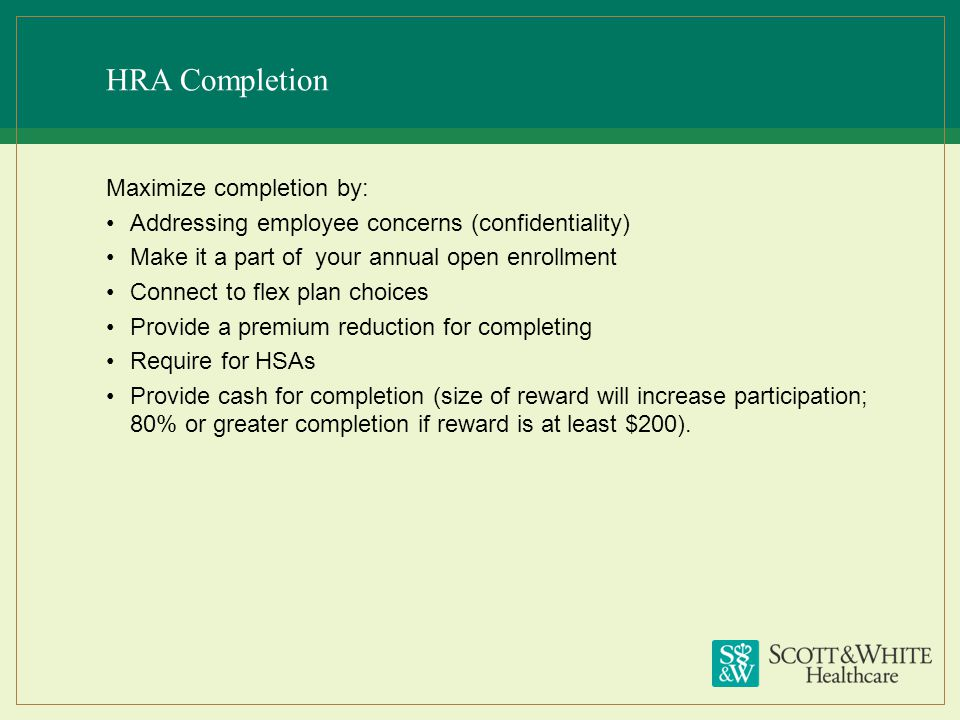HRA Completion Maximize completion by: