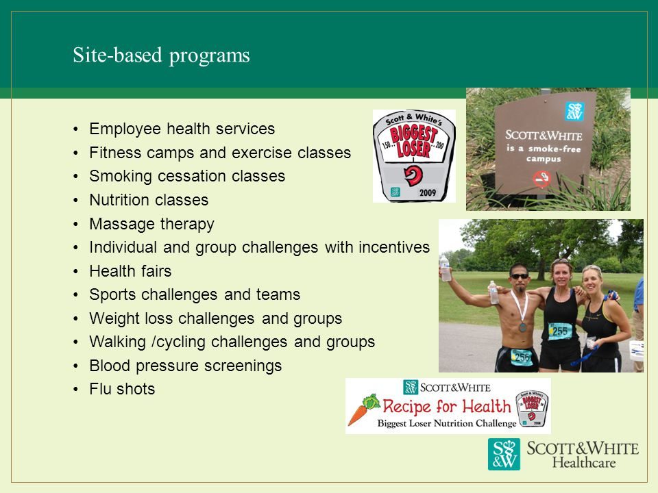 Site-based programs Employee health services