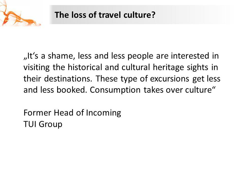 The loss of travel culture