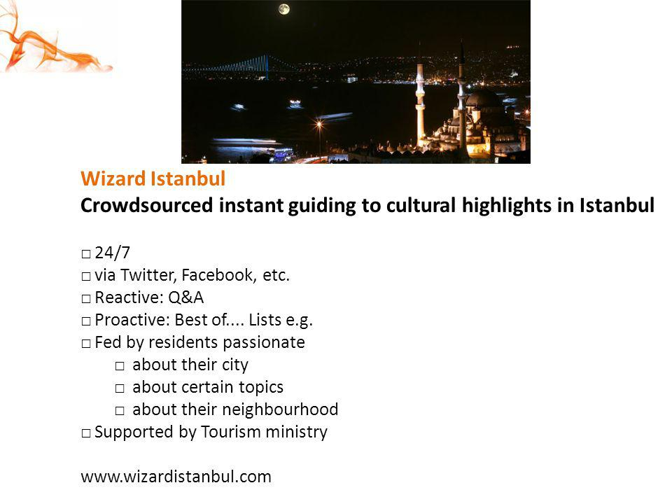 Crowdsourced instant guiding to cultural highlights in Istanbul