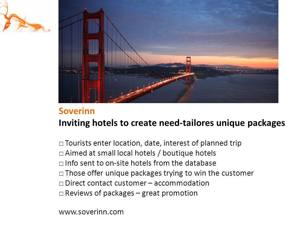 Inviting hotels to create need-tailores unique packages
