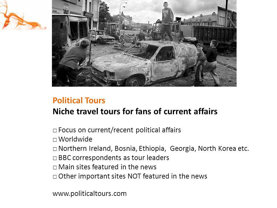 Niche travel tours for fans of current affairs