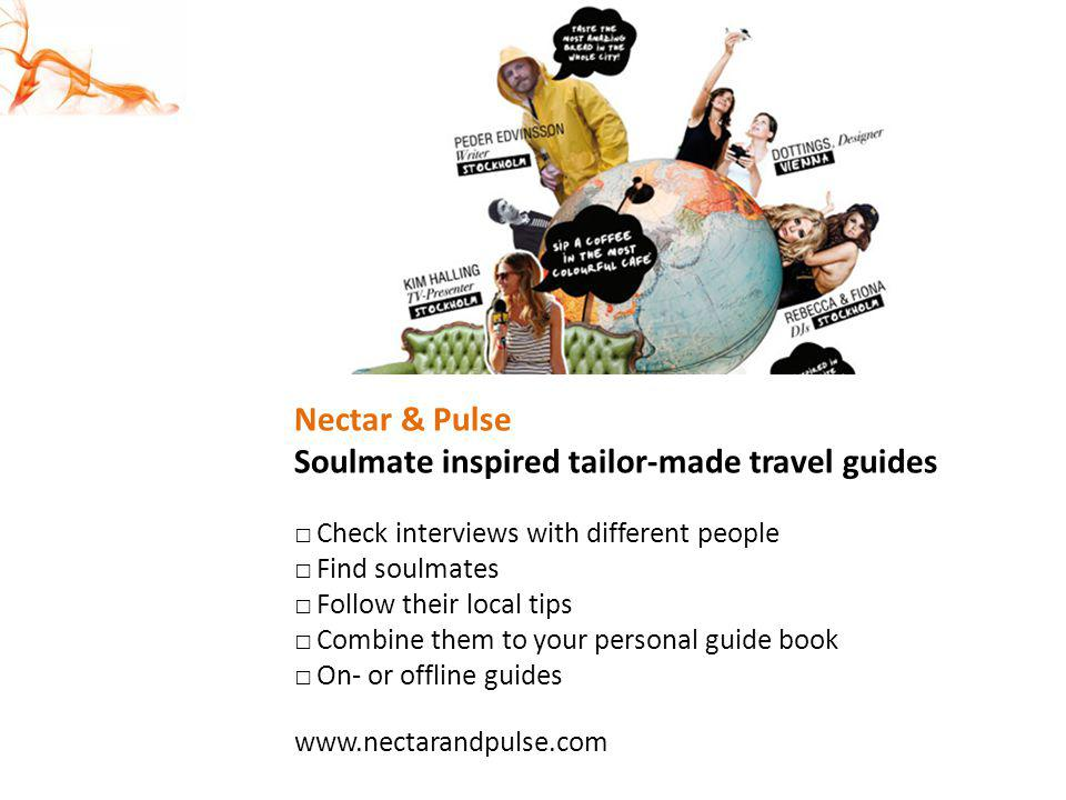Soulmate inspired tailor-made travel guides
