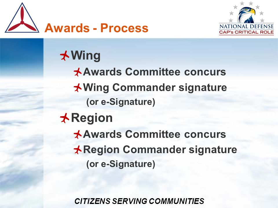 Awards - Process Wing Region Awards Committee concurs