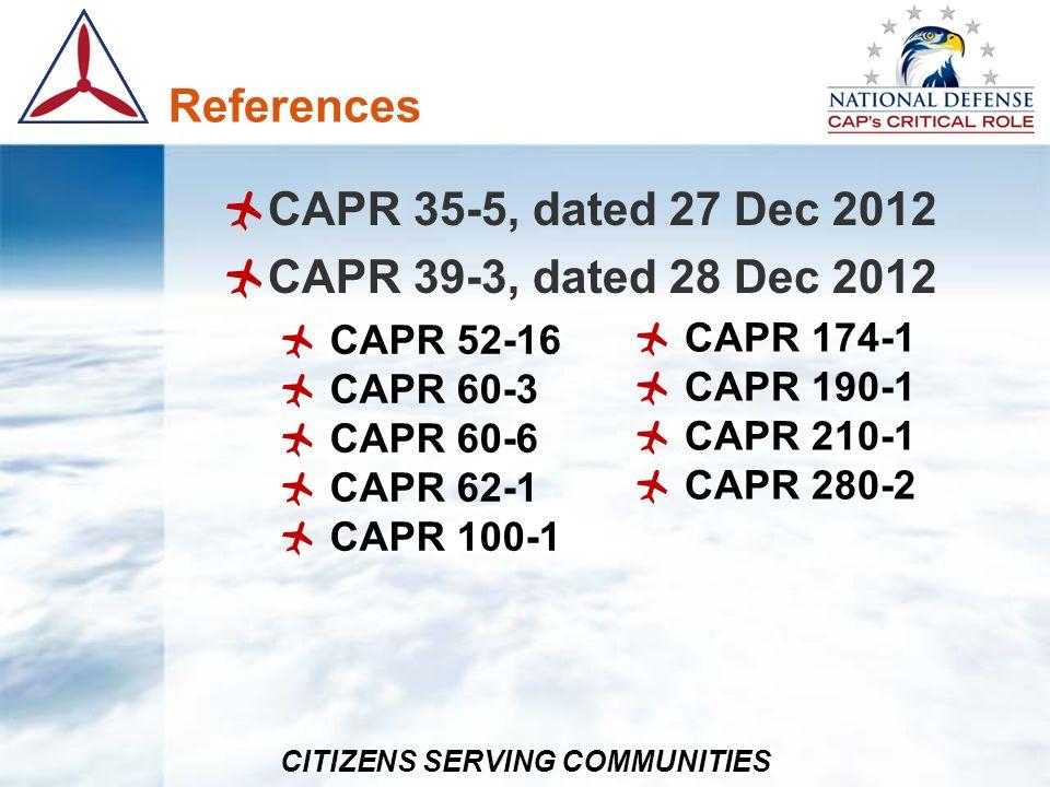References CAPR 35-5, dated 27 Dec 2012 CAPR 39-3, dated 28 Dec 2012